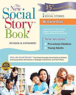 The New Social Story Book, Revised and Expanded 15th Anniversary Edition af Carol Gray