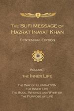 Sufi Message of Hazrat Inayat Khan
