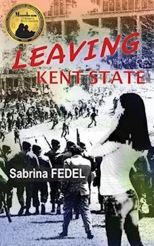 Bog, paperback Leaving Kent State af Sabrina Fedel