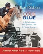 From Blue Ribbon to Code Blue