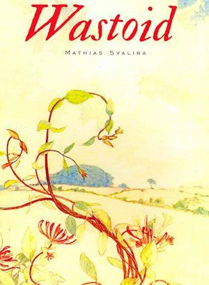 Bog, paperback Wastoid af Mathias Svalina