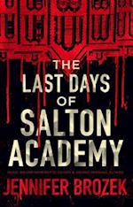 The Last Days of Salton Academy