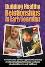 Building Healthy Relationships in Early Learning