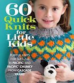 60 Quick Knits for Little Kids (60 Quick Knits Collection)