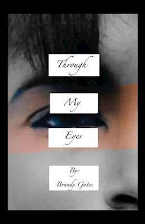 Bog, paperback Through My Eyes af Gates Brandy