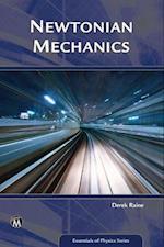 Newtonian Mechanics (Essentials of Physics)