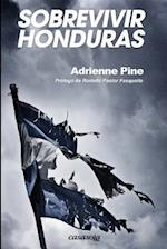 Sobrevivir Honduras af Adrienne Pine