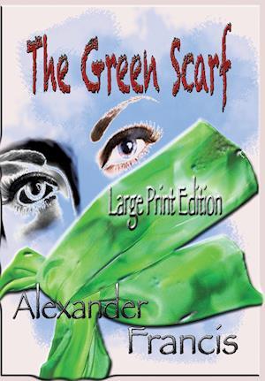 Bog, paperback The Green Scarf af Alexander Francis