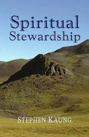 Bog, paperback Spiritual Stewardship af Stephen Kaung