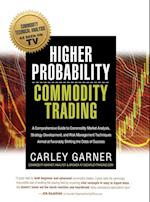 Higher Probability Commodity Trading