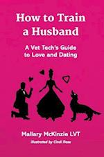 How to Train a Husband