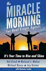 The Miracle Morning for Real Estate Agents af Michael J. Maher, Hal Elrod, Michael Reese