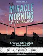 The Miracle Morning Art of Affirmations