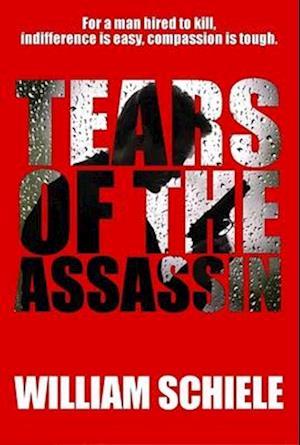 Bog, paperback Tears of the Assassin af William Schiele