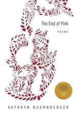 The End of Pink (American Poets Continuum Paperback)