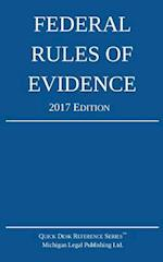 Federal Rules of Evidence; 2017 Edition