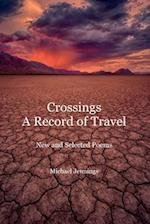 Crossings, a Record of Travel