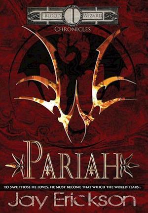 Pariah af Jay Erickson