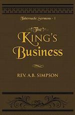 The King's Business (Tabernacle Sermons, nr. 1)