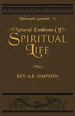 Natural Emblems of Spiritual Life (Tabernacle Sermons, nr. 4)