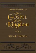 The Gospel of the Kingdom (Tabernacle Sermons, nr. 3)