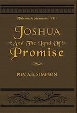 Joshua and the Land of Promise (Tabernacle Sermons, nr. 8)