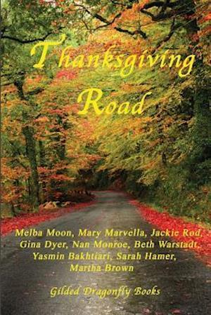 Bog, paperback Thanksgiving Road af Melba Moon, Jackie Rod, Mary Marvella