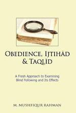 Obedience, Ijtihad & Taqlid