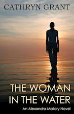 The Woman in the Water (a Psychological Suspense Novel) (Alexandra Mallory, nr. 2)