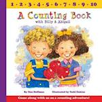 A Counting Book With Billy & Abigail (Billy Abby)