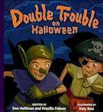 Double Trouble on Halloween