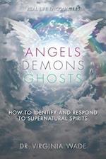 Angels Demons Ghosts