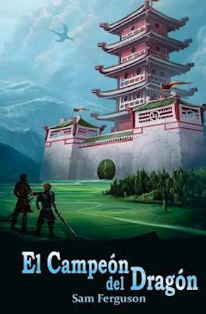 Bog, paperback El Campeon del Dragon af Sam Ferguson