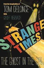 Strange Times