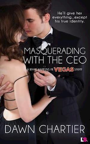 Masquerading with the CEO af Dawn Chartier