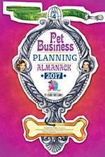 Pet Business Planning Almanack - 2017 (Pet Business Planning Almanack, nr. 4)