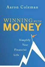 Winning with Money af Aaron Coleman