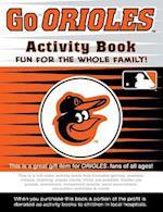 Go Orioles Activity Book (Go Series Activity Books)
