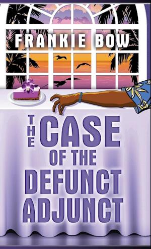 The Case of the Defunct Adjunct af Frankie Bow