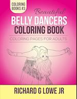 Beautiful Belly Dancers Coloring Book