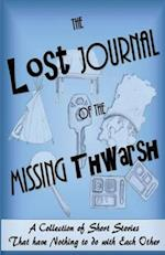 The Lost Journal of the Missing Thwarsh