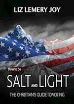 How to Be Salt and Light