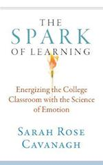 The Spark of Learning (Teaching and Learning in Higher Education)