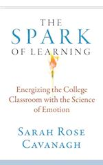 The Spark of Learning (Teaching and Learning in Higher Education, nr. 1)