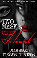 Two Masks One Heart af Jacob Spears, Trayvon D. Jackson