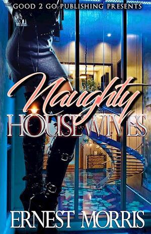 Bog, paperback Naughty Housewives af Ernest Morris