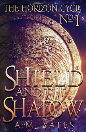 Bog, paperback Shield and the Shadow af A. M. Yates
