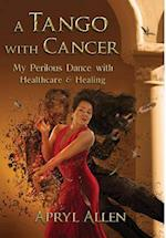 A Tango with Cancer