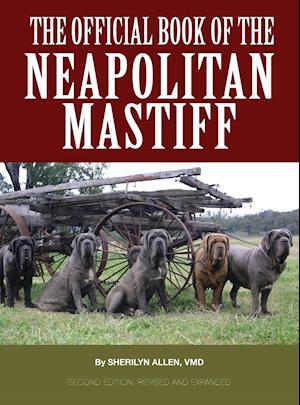 Bog, hardback The Official Book of the Neapolitan Mastiff af VMD Sherilyn Allen