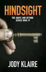 Hindsight (Above and Beyond)